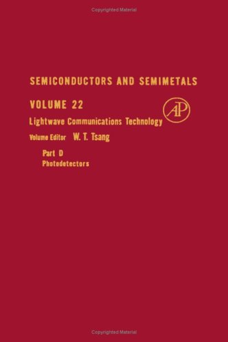 9780127521534: Semiconductors and Semimetals. Volume 22: Lightwave Communications Technology, Part D : Photodetectors