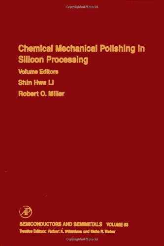 9780127521725: Chemical Mechanical Polishing in Silicon Processing, Volume 63 (Semiconductors and Semimetals) (Vol 63)