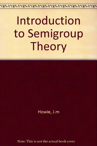 9780127546339: Introduction to Semigroup Theory