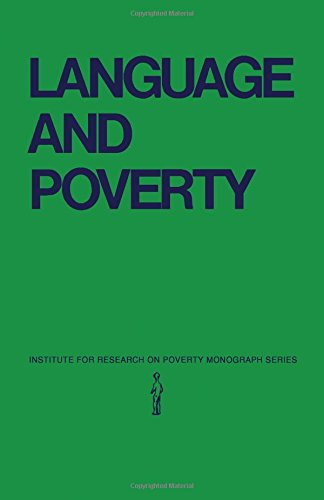 9780127548500: Language and Poverty: Perspectives on a Theme