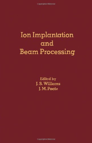 9780127569802: Ion Implantation and Beam Processing