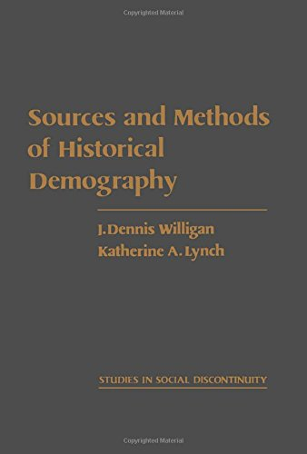 9780127570204: Sources and Methods of Historical Demography (Studies in social discontinuity)