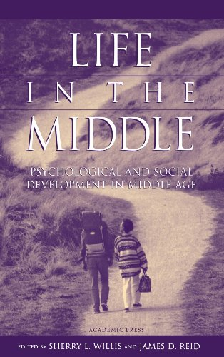 9780127572307: Life in the Middle: Psychological and Social Development in Middle Age
