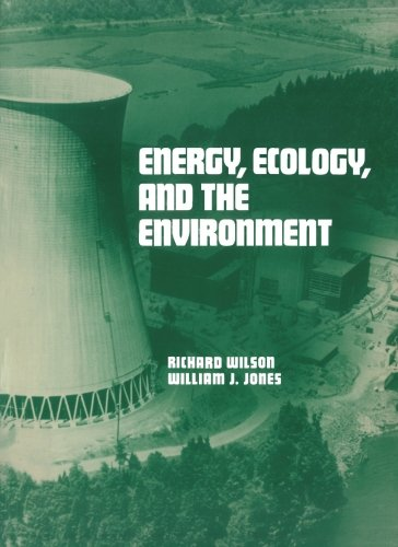 9780127575506: Energy, Ecology, and the Environment