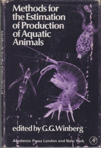 9780127583501: Methods for the Estimation of Production of Aquatic Animals