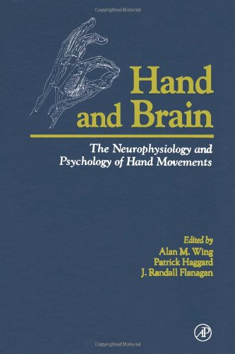 9780127594408: Hand and Brain: The Neurophysiology and Psychology of Hand Movements