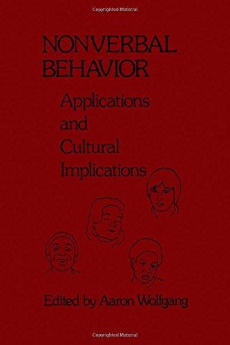 9780127613505: Nonverbal Behaviour: Applications and Cultural Implications