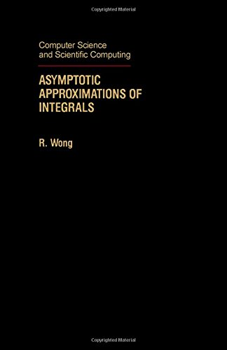 9780127625355: Asymptotic Approximations of Integrals