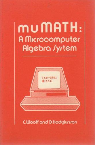 9780127630700: MuMath: A Microcomputer Algebra System