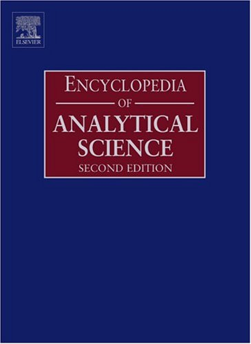 Encyclopedia of Analytical Science, Second Edition: Elsevier