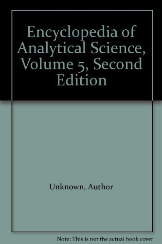9780127641058: Encyclopedia of Analytical Science Volume 5