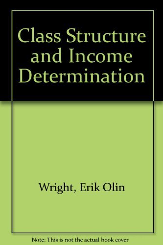 9780127649504: Class Structure and Income Determination (Institute for Research on Poverty Monograph)