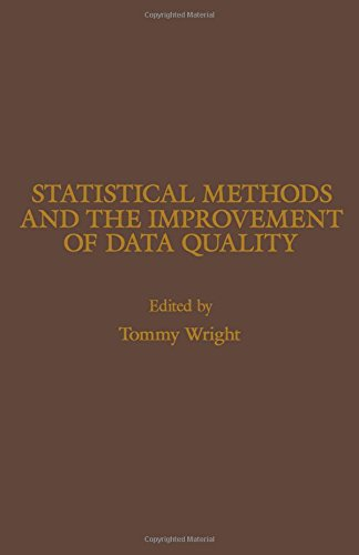 9780127654805: Statistical Methods and the Improvement of Data Quality