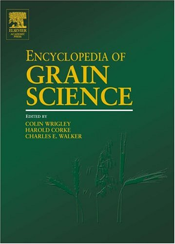 9780127654904: Encyclopedia of Grain Science, Three-Volume Set