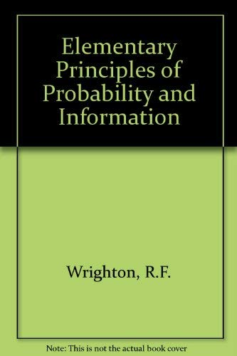 9780127655505: Elementary Principles of Probability and Information