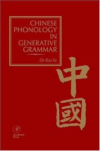 9780127676708: Chinese Phonology in Generative Grammar