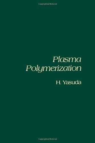 9780127687605: Plasma Polymerization