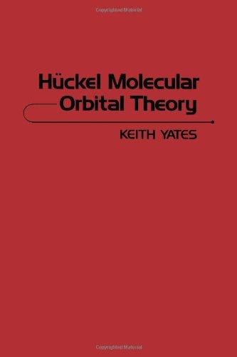 9780127688503: Huckel Molecular Orbital Theory