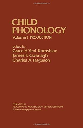 9780127706016: Child Pronology. Volume I: Production. Perspectives in Neurolinguistics, Neuropsychology, and Psycholinguistics