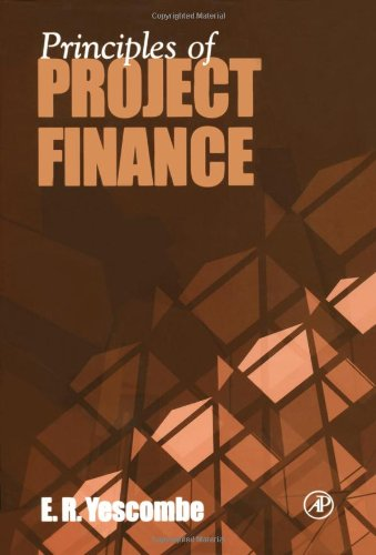 9780127708515: Principles of Project Finance
