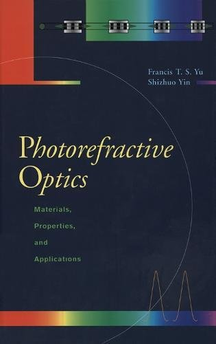9780127748108: Photorefractive Optics: Materials, Properties, and Applications