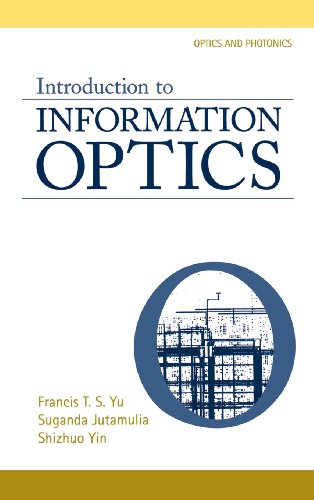 9780127748115: Introduction to Information Optics (Optics and Photonics)