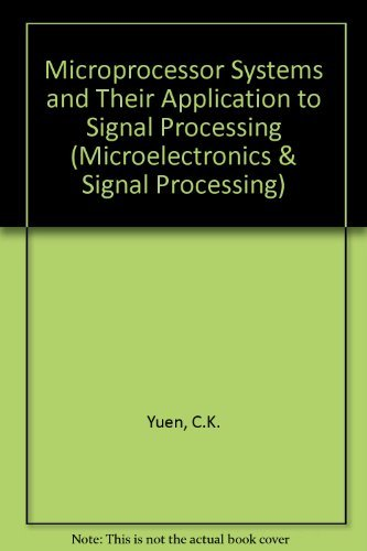 9780127749501: Microprocessor Systems and Their Application to Signal Processing (Microelectronics & Signal Processing)
