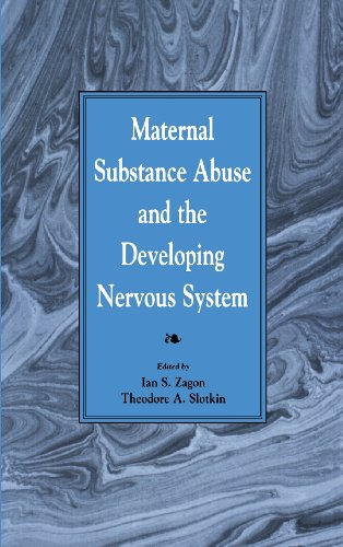 9780127752259: Maternal Substance Abuse and the Developing Nervous System