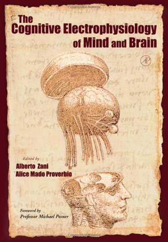9780127754215: The Cognitive Electrophysiology of Mind and Brain