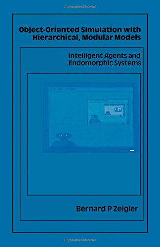 9780127784526: Object Oriented Simulation With Hierarchical Modular Models: Intelligent Agents and Endomorphic Systems