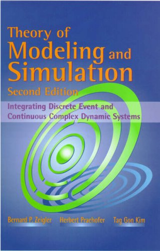 9780127784557: Theory of Modeling and Simulation: Integrating Discrete Event and Continuous Complex Dynamic Systems