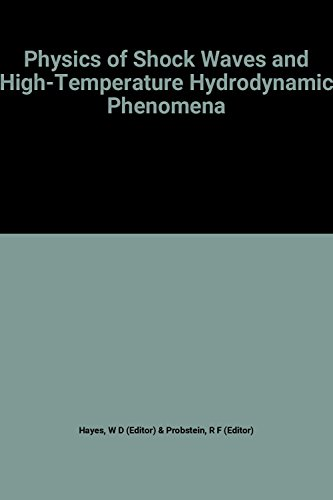 9780127787015: Physics of Shock Waves and High-temperature Hydrodynamic Phenomena: v. 1