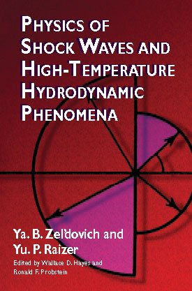 9780127787015: Physics of Shock Waves and High Temperature Hydrodynamic Phenomena, Vol. 1