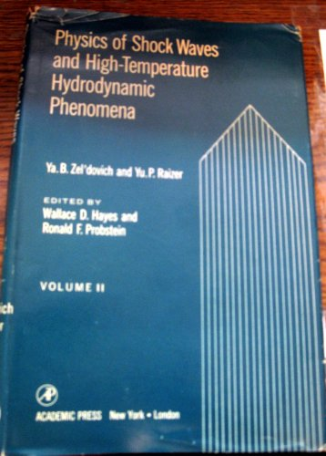 9780127787022: Physics of Shock Waves and High Temperature Hydrodynamic Phenomena