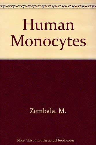 Human Monocytes: Zembala, M.