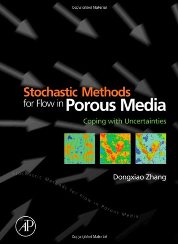 9780127796215: Stochastic Methods for Flow in Porous Media: Coping with Uncertainties