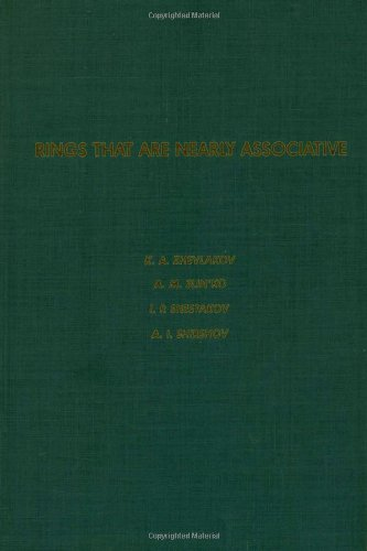 9780127798509: Rings That are Nearly Associative, Volume 104 (Pure and Applied Mathematics)