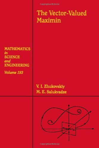 9780127799506: The Vector-Valued Maximin, Volume 193 (Mathematics in Science and Engineering)