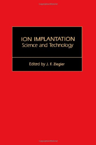 9780127806204: Ion Implantation Science and Technology
