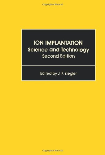 9780127806211: Ion Implantation: Science and Technology