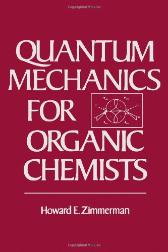 9780127816500: Quantum Mechanics for Organic Chemists