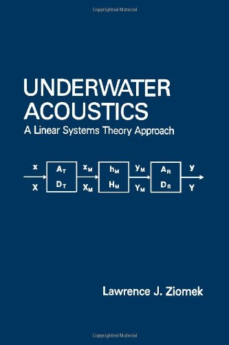 9780127817200: Underwater Acoustics: A Linear Systems Theory Approach