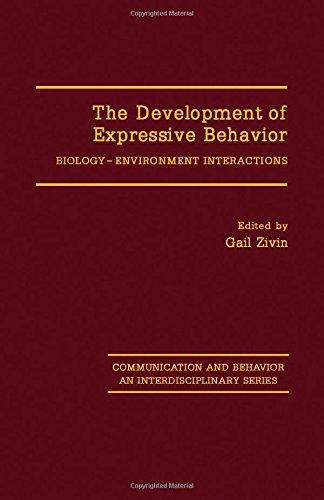 9780127817804: The Development of Expressive Behavior: Biology-Environment Interactions (Communication and Behavior : An Interdisciplinary Series)