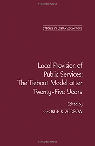 9780127818207: Local Provision of Public Services: The Tiebout Model After Twenty-Five Years (Studies in Urban Economics)