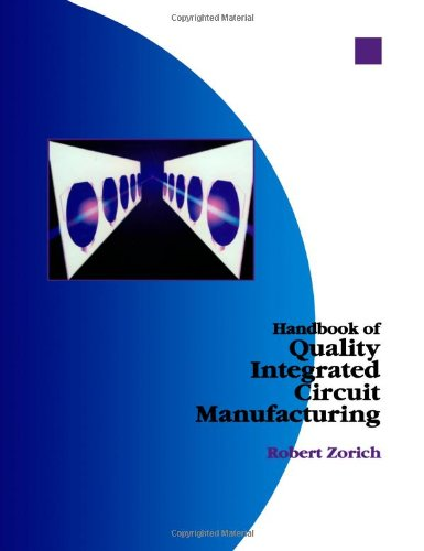 9780127818702: Handbook of Quality Integrated Circuit Manufacturing