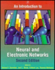 9780127818832: An Introduction to Neural and Electronic Networks (Neural Networks, Foundations to Applications Series)