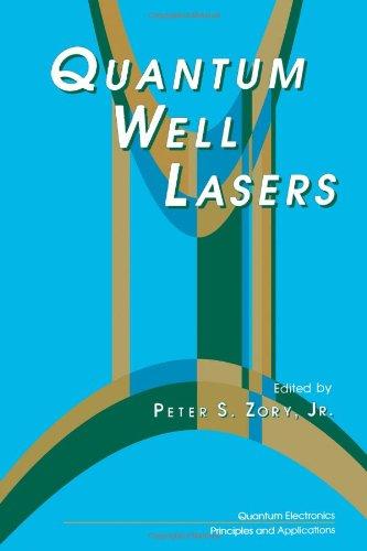 Quantum Well Lasers (Quantum Electronics--Principles and Applications)
