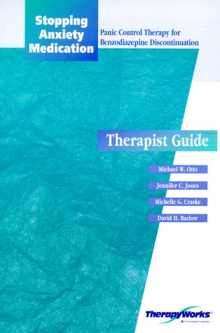 9780127844510: Stopping Anxiety Medication: Panic Control Therapy for Benzodiazepine Discontinuation (PCT Bd); Therapist Guide