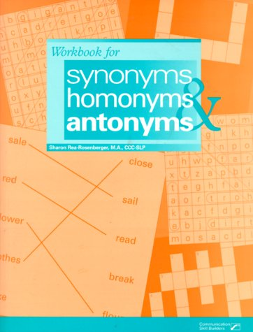 Synonyms, Homonyms & Antonyms: Sharon Rea-Rosenberger