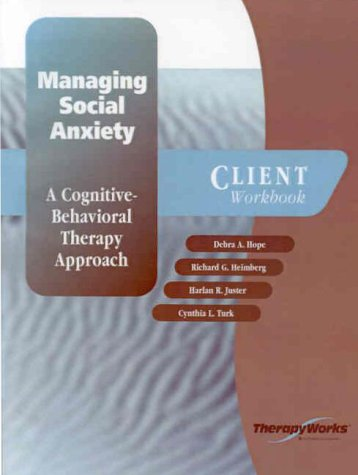 9780127844657: Managing Social Anxiety: A Cognitive-Behavioral Therapy Approach